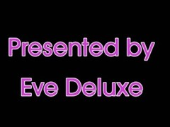 Eve Deluxe - New Stunning Music Clip Thumb
